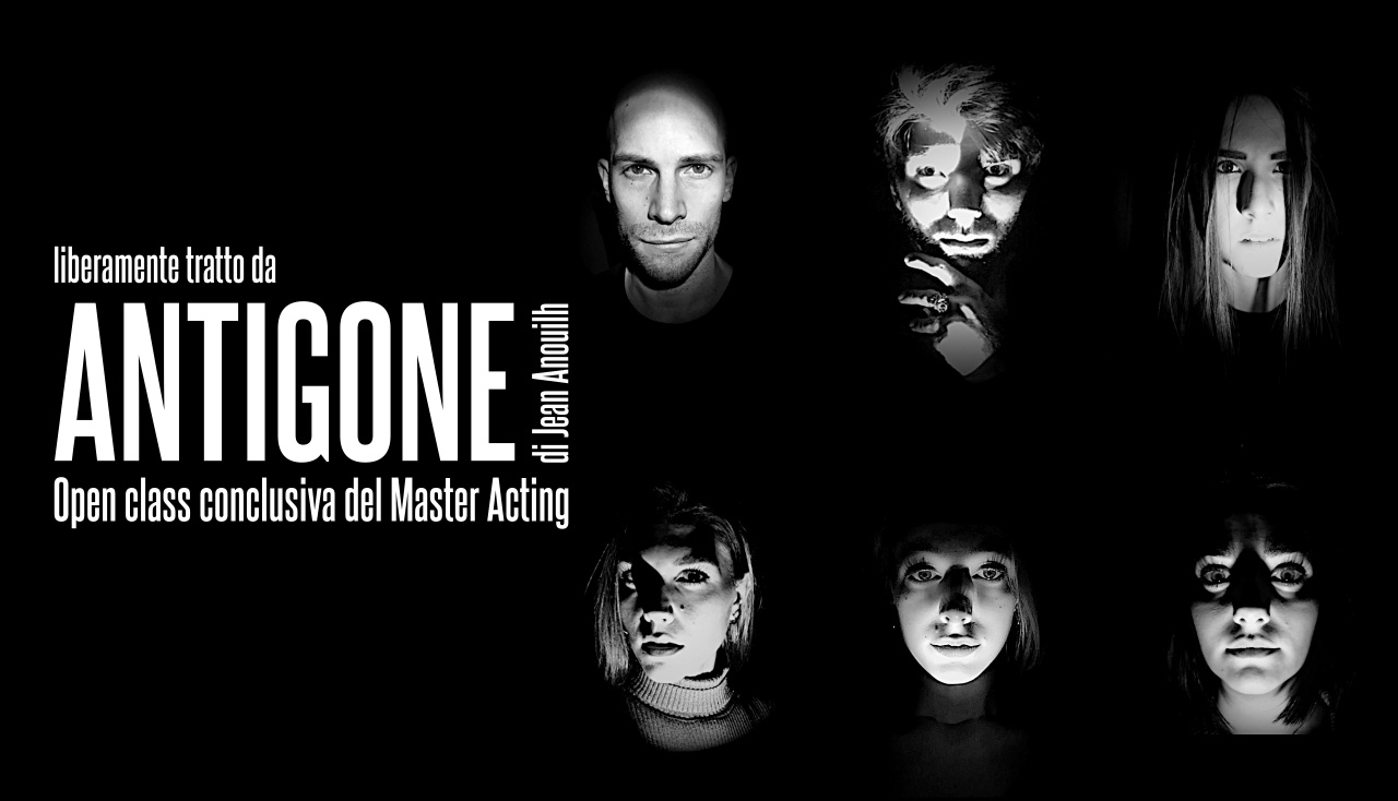 Studio su Antigone. Open class conclusiva del Master acting.